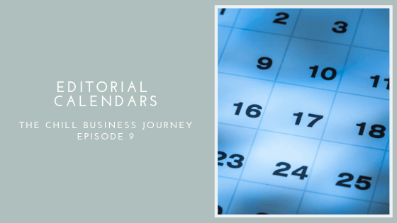 Episode Calendar.9 Editorial Calendars Chill Digital Marketing