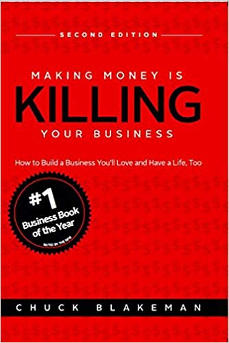 Making Money is killing your business