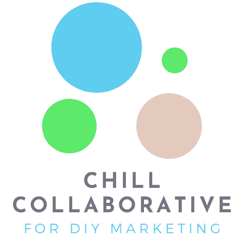 Chill Collaborative for DIY Marketing